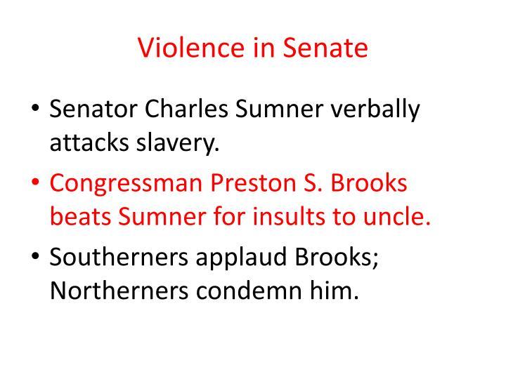 Violence in Senate