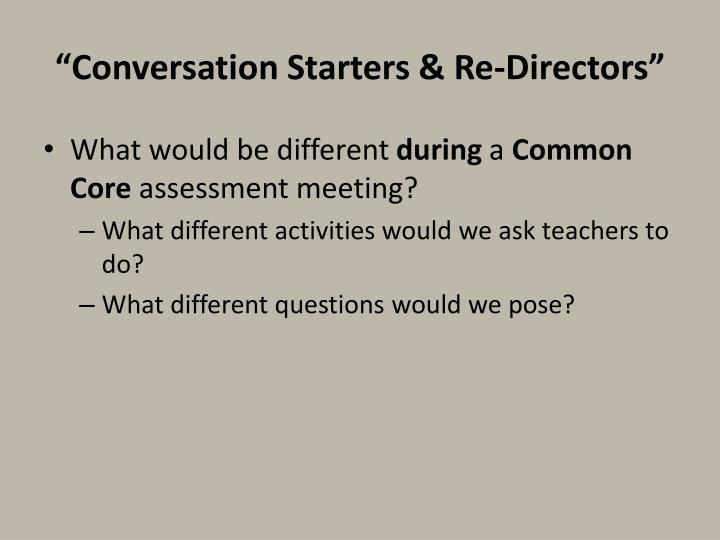 """""""Conversation Starters & Re-Directors"""""""