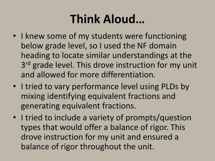 Think Aloud…