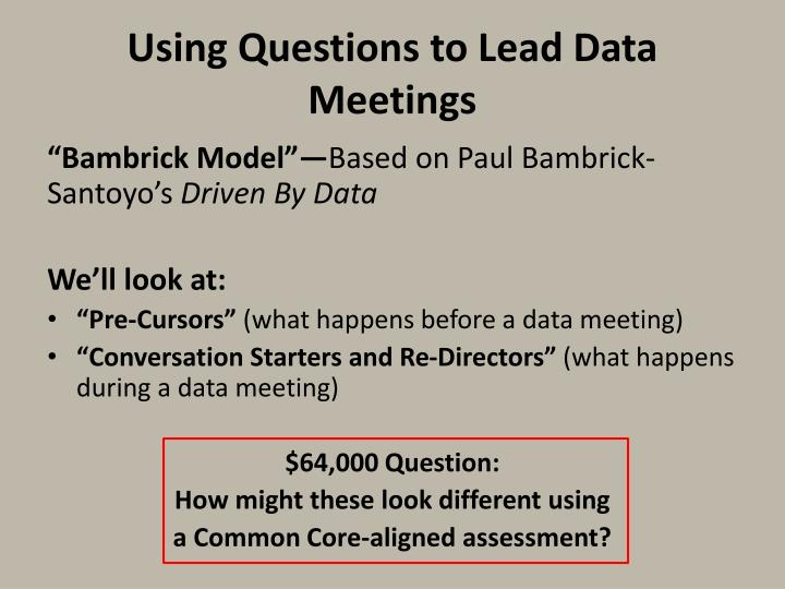 Using Questions to Lead Data Meetings