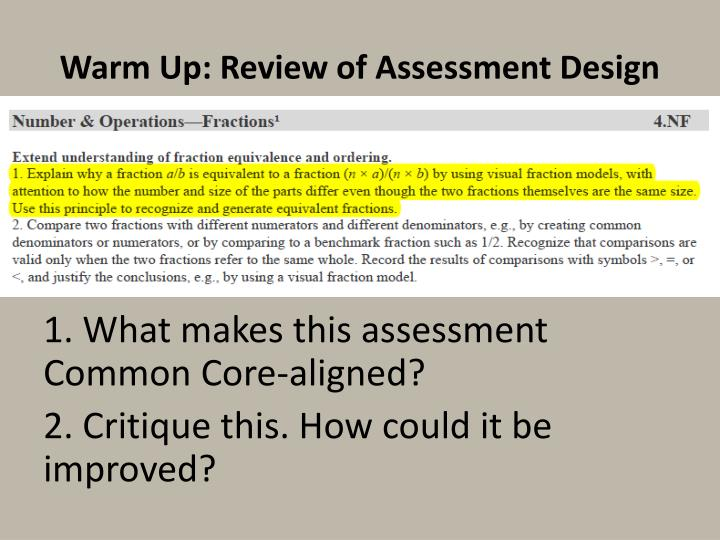 Warm Up: Review of Assessment Design