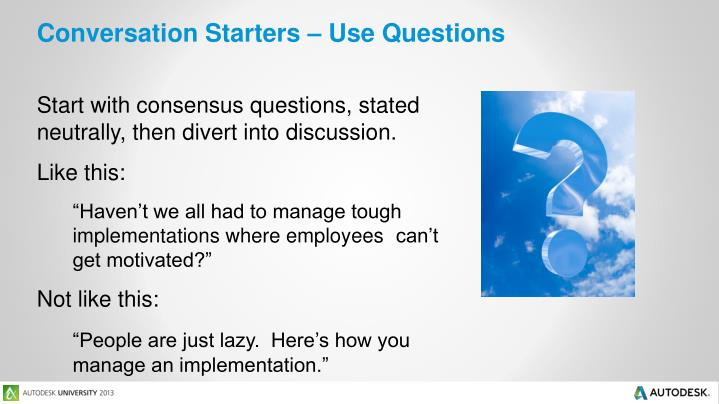 Conversation Starters – Use Questions