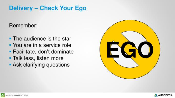 Delivery – Check Your Ego