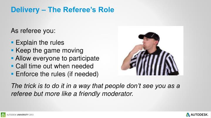 Delivery – The Referee's Role