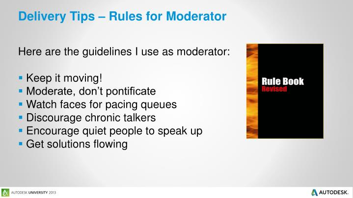 Delivery Tips – Rules for Moderator