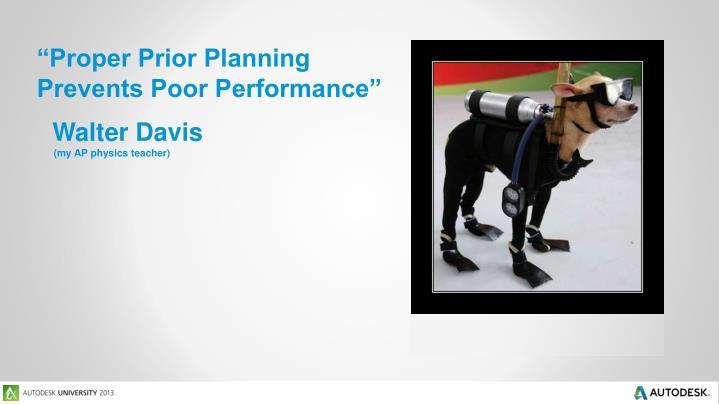 """Proper Prior Planning"