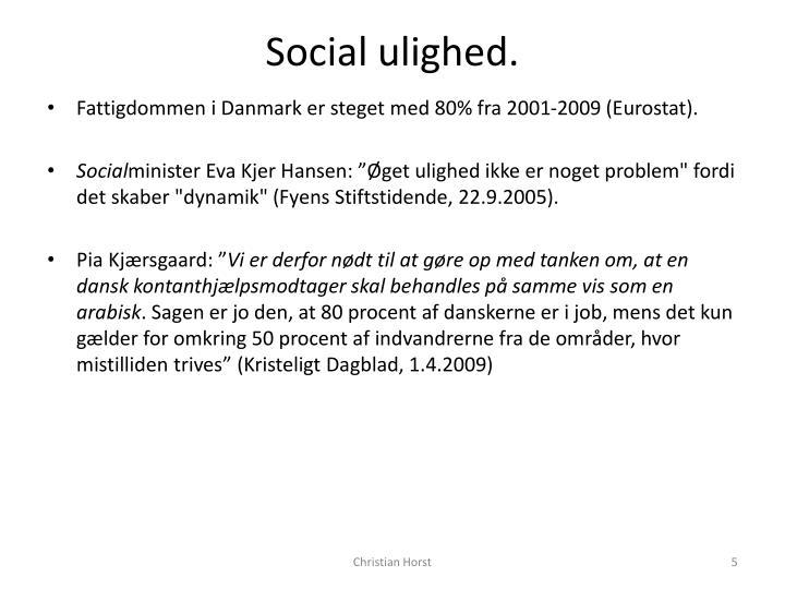 Social ulighed.