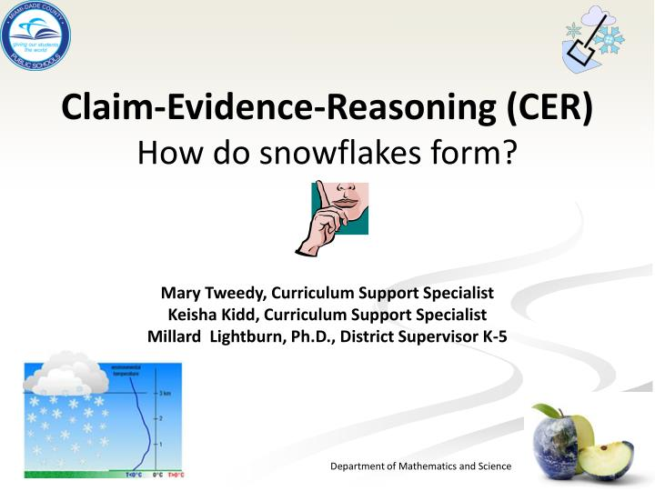 claim evidence reasoning cer how do snowflakes form