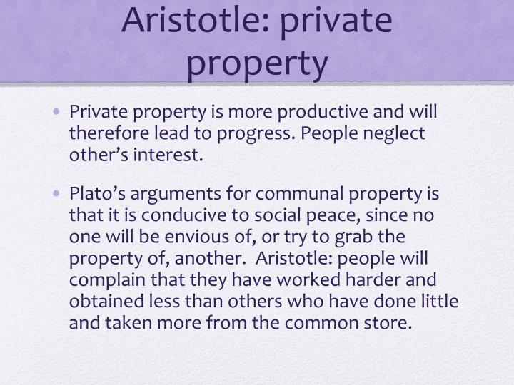Aristotle: private property