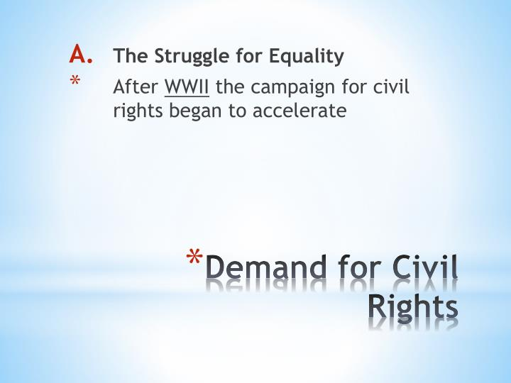 Demand for civil rights