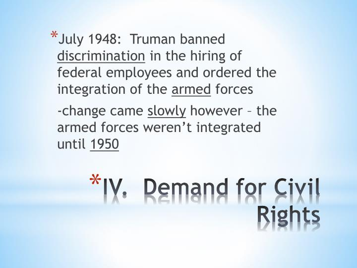 Iv demand for civil rights