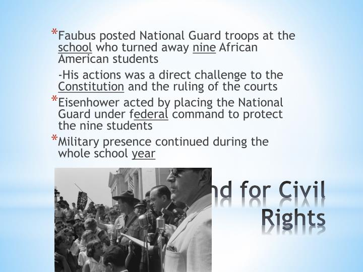Faubus posted National Guard troops at the