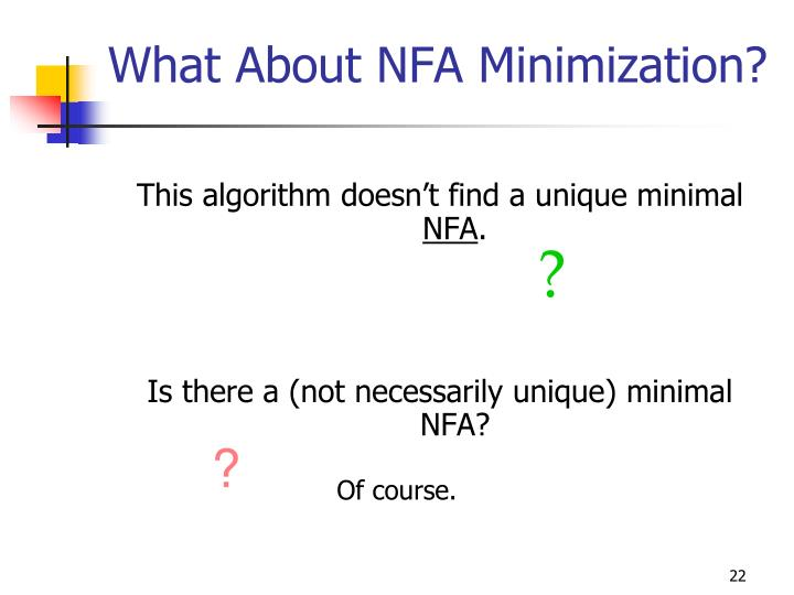 What About NFA Minimization?