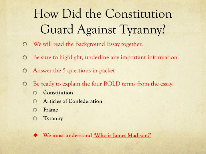 how did the constitution guard against tyranny 2 essay Download or read online ebook mini q essay outline constitution against tyranny in pdf format did the constitution guard against tyranny mini-q essay outline.