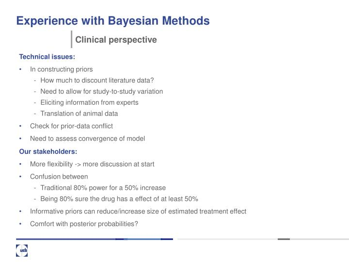 Experience with Bayesian Methods