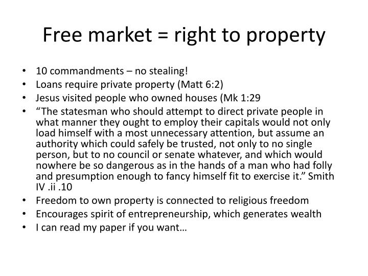 Free market = right to property
