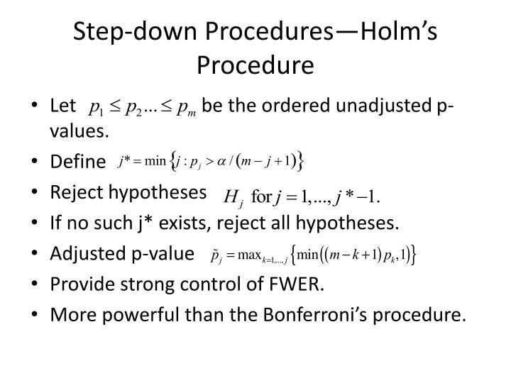 Step-down Procedures—Holm's Procedure