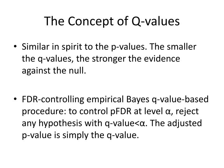 The Concept of Q-values