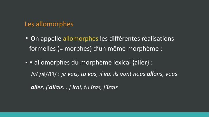 Les allomorphes