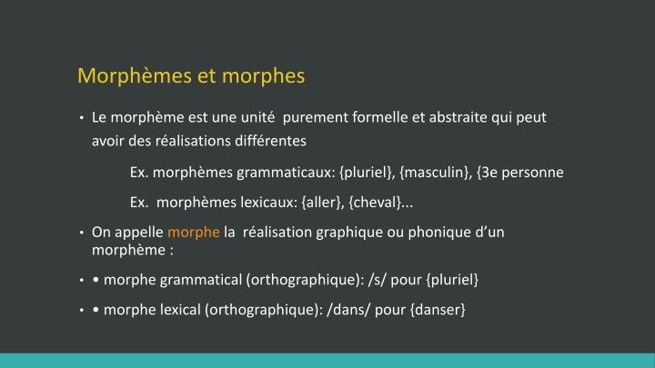 Morphèmes et morphes