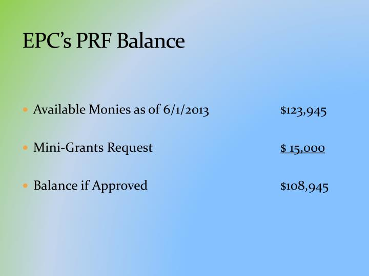 EPC's PRF Balance