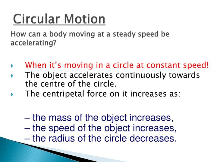 How can a body moving at a steady speed be accelerating?