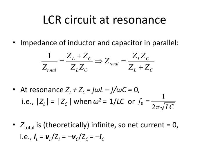 LCR circuit at resonance
