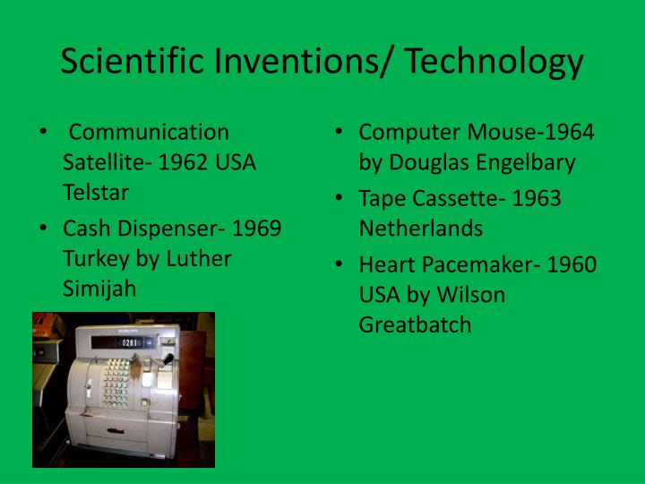 Scientific Inventions/ Technology