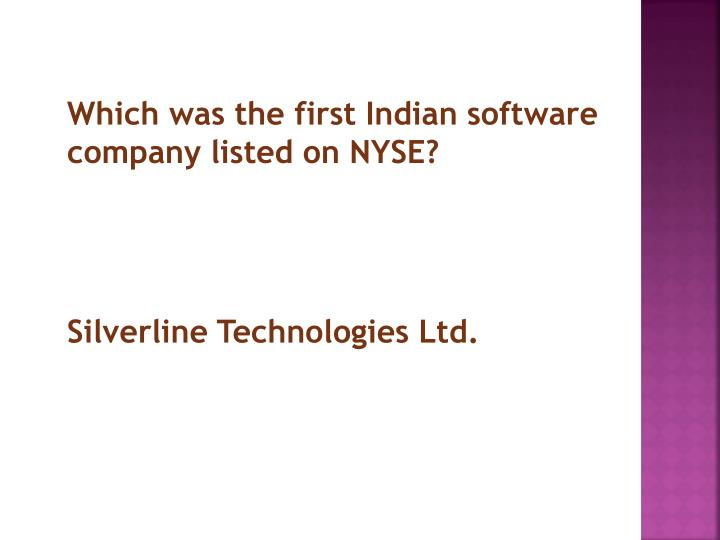 Which was the first Indian software company listed on NYSE?
