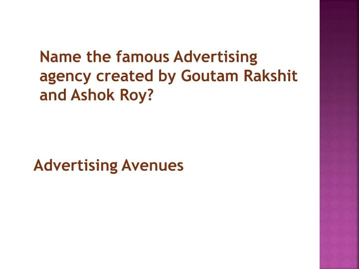 Name the famous Advertising agency created by