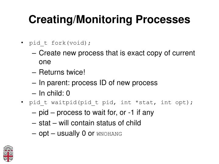 Creating/Monitoring Processes