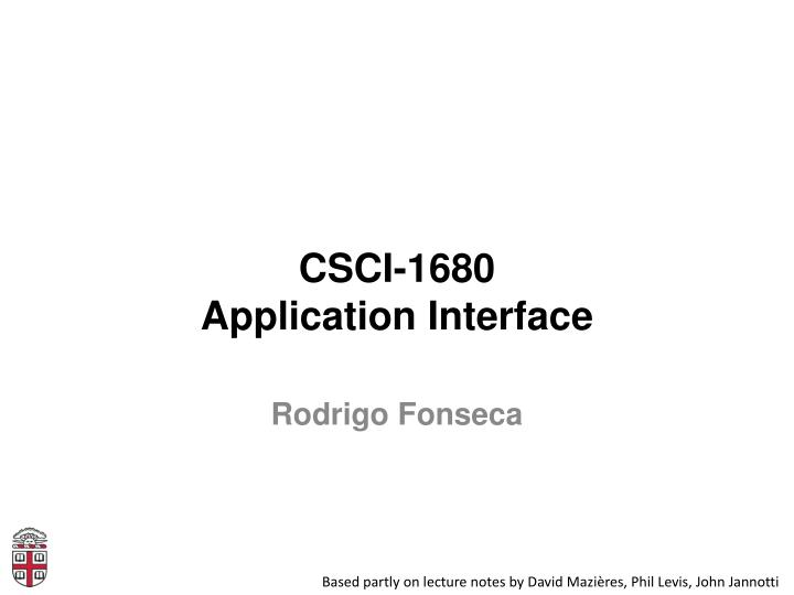Csci 1680 application interface