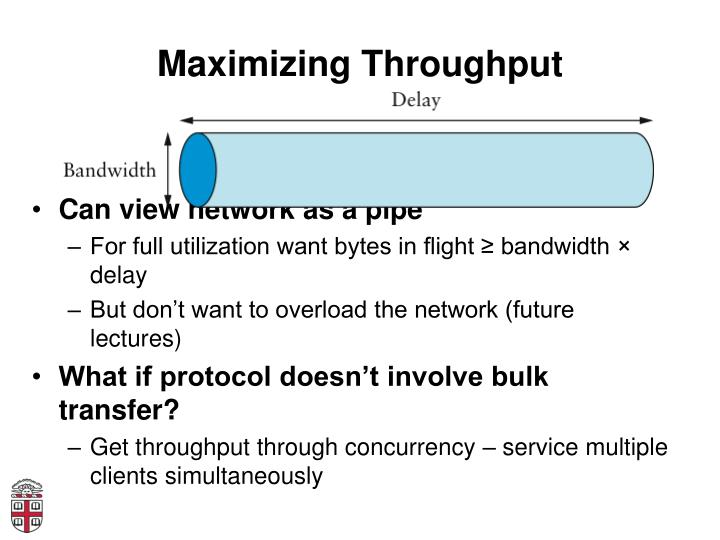 Maximizing Throughput