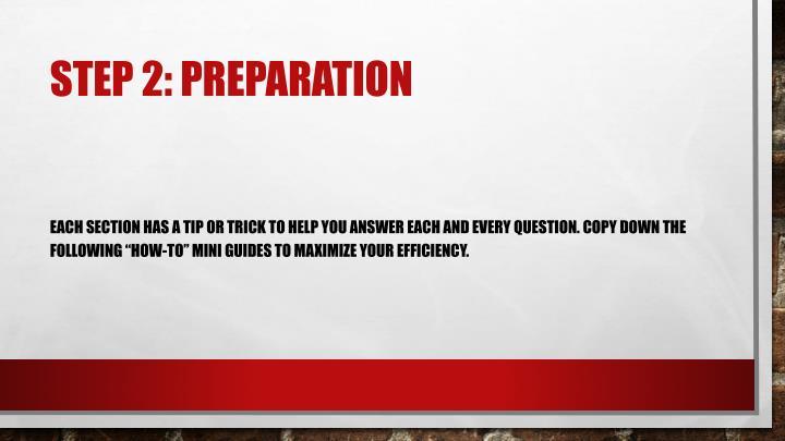 Step 2: preparation