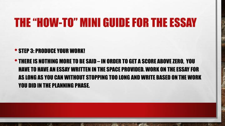 "The ""how-to"" mini guide for the essay"