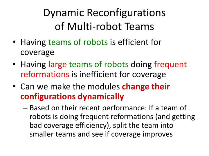 Dynamic Reconfigurations
