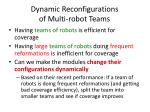 dynamic reconfigurations of multi robot teams