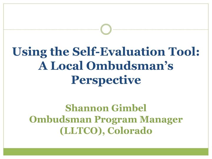 Using the Self-Evaluation Tool: