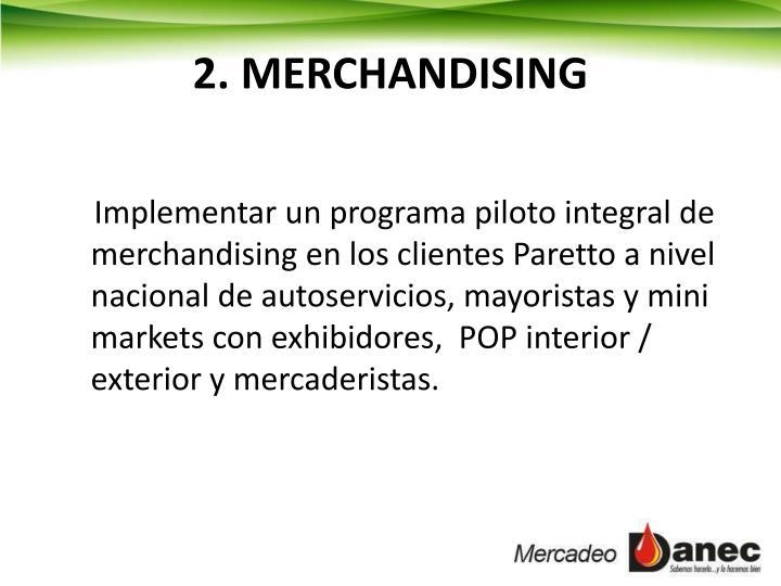 2. MERCHANDISING