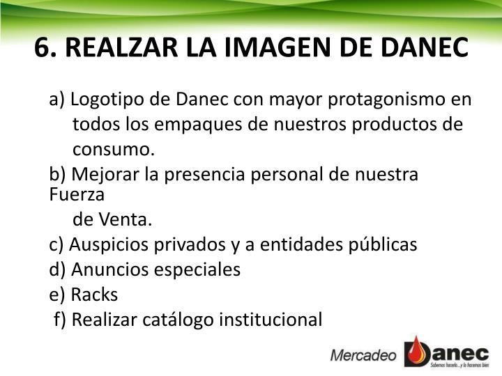 6. REALZAR LA IMAGEN DE DANEC