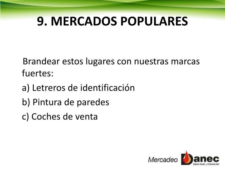 9. MERCADOS POPULARES