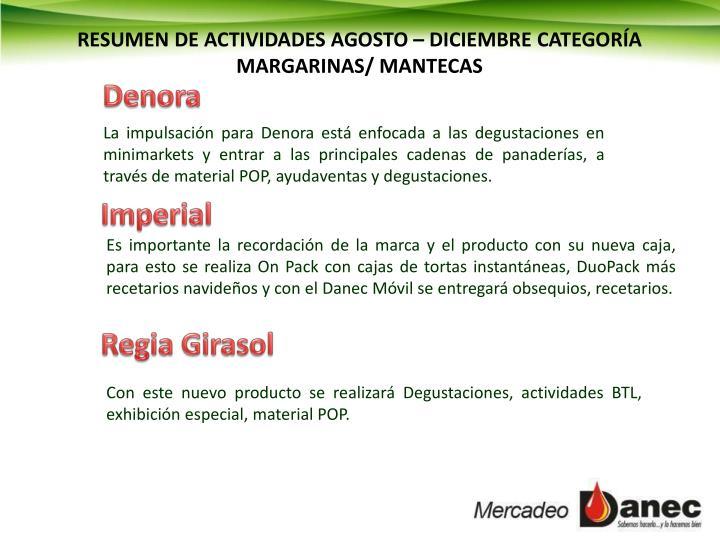 RESUMEN DE ACTIVIDADES AGOSTO – DICIEMBRE CATEGORÍA MARGARINAS/ MANTECAS