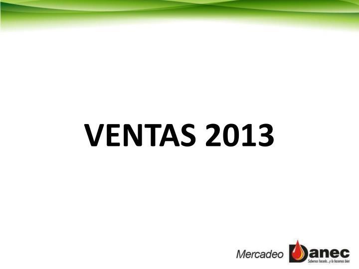 VENTAS 2013