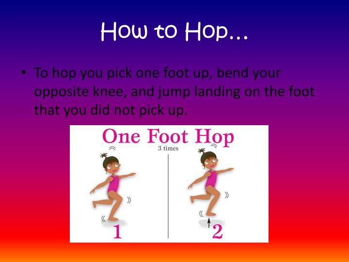 How to Hop…