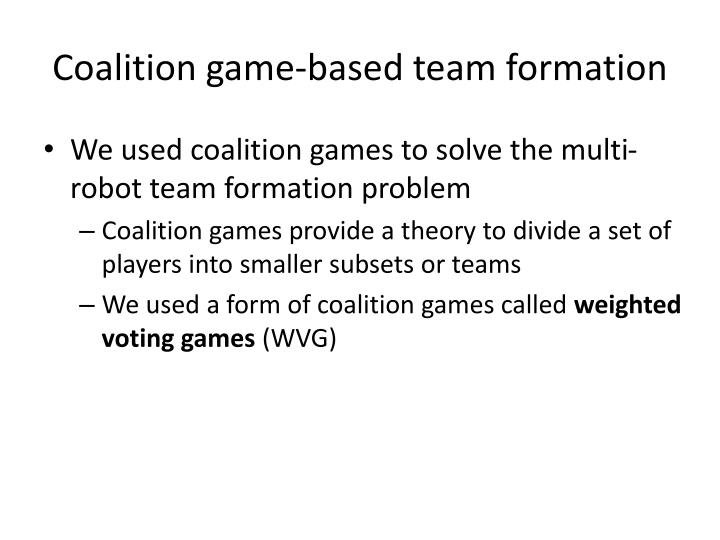 Coalition game-based team formation