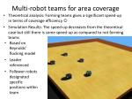 multi robot teams for area coverage
