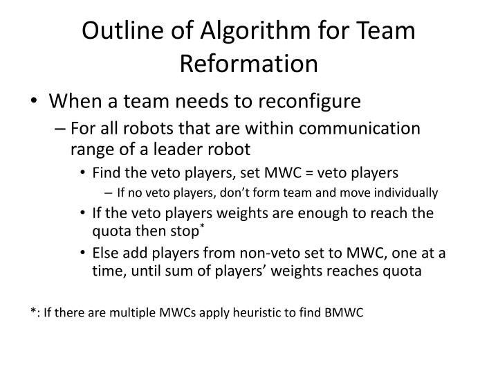 Outline of Algorithm for Team Reformation