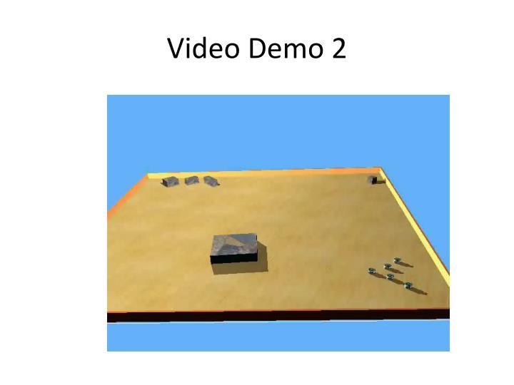 Video Demo 2