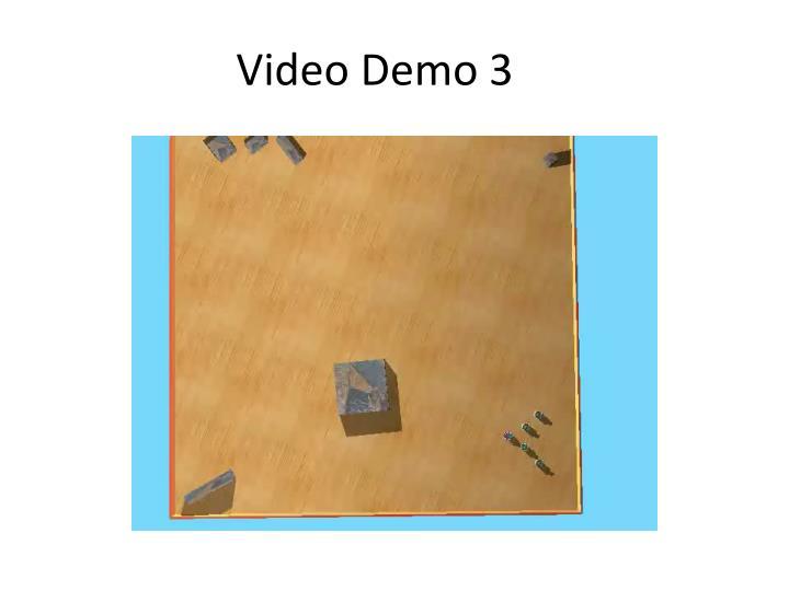 Video Demo 3
