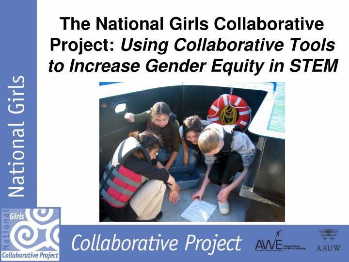 The National Girls Collaborative Project: